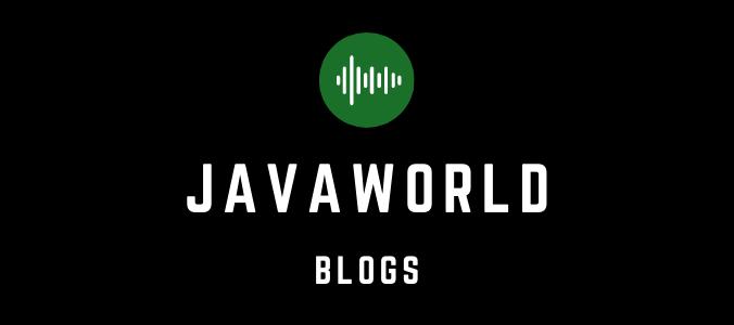javaworld blogs