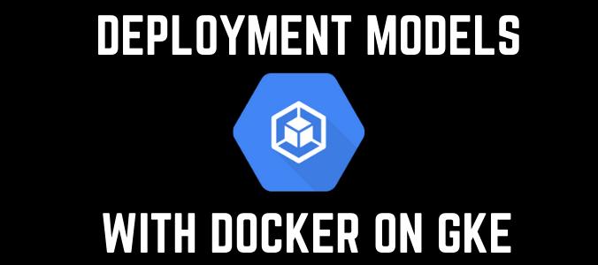 gke_deployments_with_docker